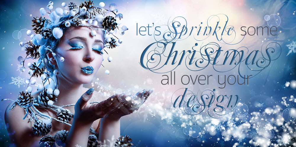 Let's sprinkle some Christmas all over your design